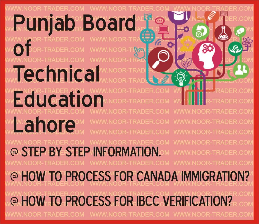 Punjab Board of Technical Education Lahore attestation for WES Canada and IBCC, Noor Traders